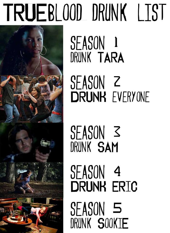 True Blood - TB Drunk List - Holy shit, this is hilarious and so true ...