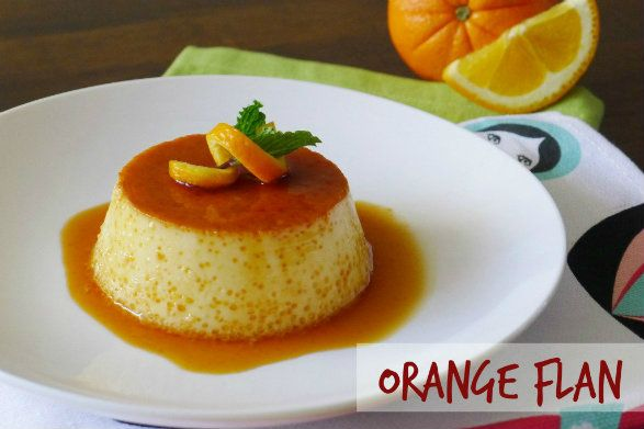 Orange Flan | custards, puddings & jelled desserts | Pinterest