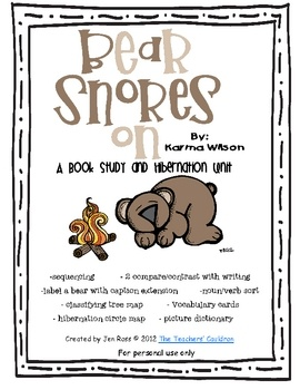 This pack uses Bear Snores on (as well as Bear Feels Scared). It also teaches about hibernation. Activities include:SequencingTree Map - is, ca...