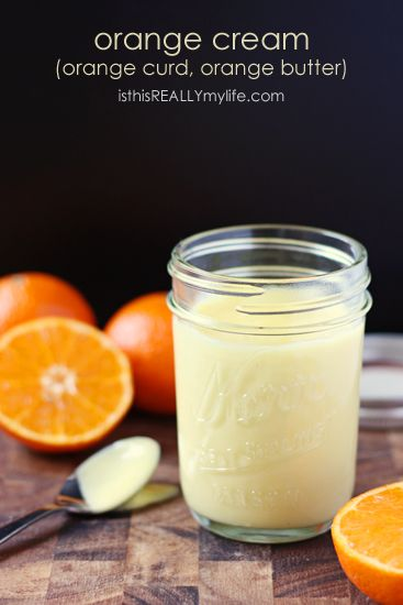 Orange Cream (Orange Curd, Orange Butter) | Recipe