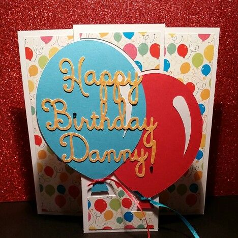 Happy Birthday Danny Nickerson! | My Handmade Cards, Frames, and Boxe ...