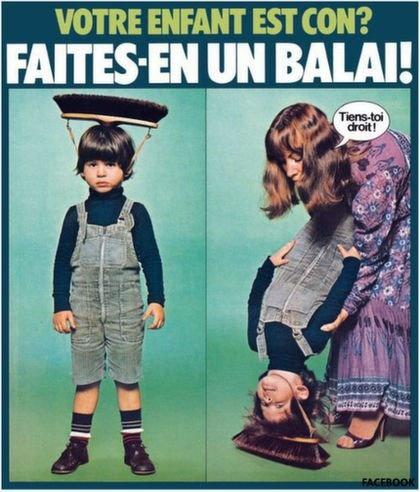 Ton Enfant Est Con Faites Balai