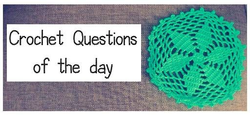 Crochet Questions : February Crochet Questions of the Day: Best Answers Roundup