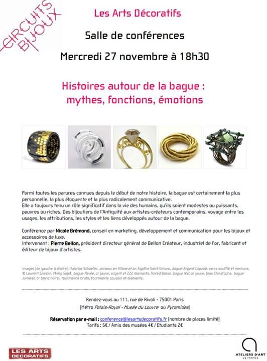 Nicole Bremond gives a conference in the Museum of Art Decorative in Paris about the history of rings ; myths, functions and emotions The conference will be on November 27, at 16:30 Vered Babaï rings will be presented  at this occasion