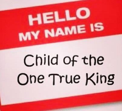 Hello my name is child of the one true king<3