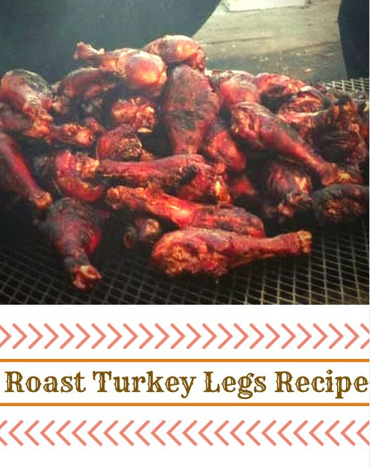 Caveman Pops (aka Roasted Turkey Legs) Recipe — Dishmaps