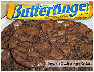 Butterfinger Brownie Cookies Recipes — Dishmaps