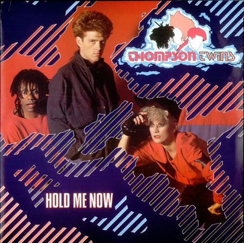 """Thompson Twins - Hold Me Now (12""""), 1983"""