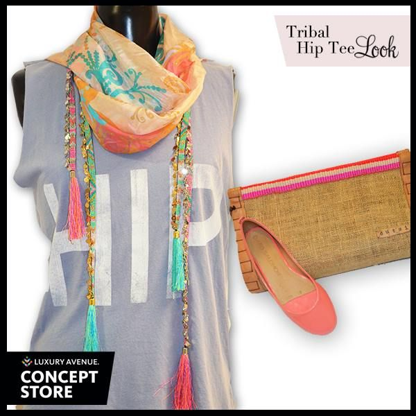 Look of the day | Tribal Hip Tee Look  T-shirt: Hip Tee $990 Foulard: Passigatti $699 Collares: Hipanema $1,225 Clucth: Dutzi $2,798 Flats: David Salomón $800  * Precios en pesos mexicanos.