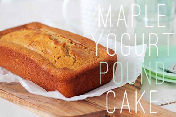 Maple Yogurt Pound Cake6 | Cakes & Cookies | Pinterest