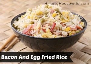 Bacon And Egg Fried Rice | food food food | Pinterest