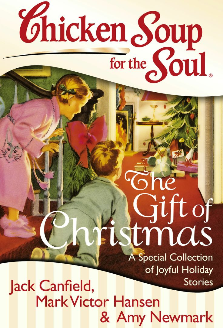 Chicken Soup for the Soul:The Gift of Christmas Christmas 2012