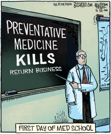 Bizarro Comic (by Dan Piraro) - Preventative Medicine Kills (Return Business)