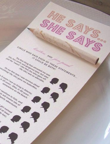 bridal shower game:  he says/she says.