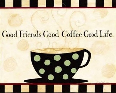 Good friends, coffee and life quote via www.Facebook.com/WildWickedWomen
