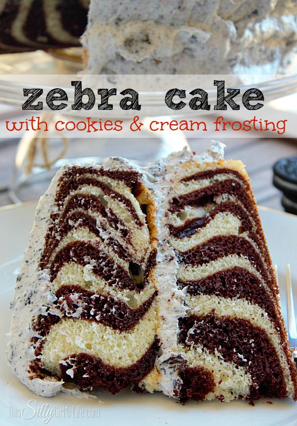 Zebra Cake with Cookies and Cream Frosting, This is by FAR my favorite ...