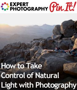 How to Take Control of Natural Light with Photography