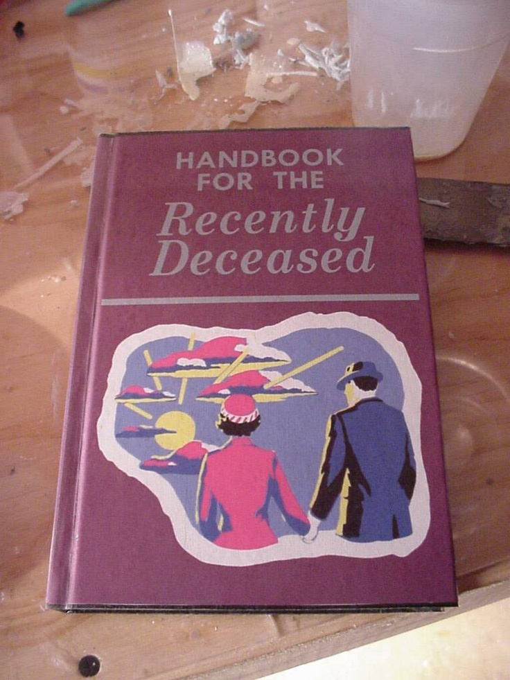 Printable Book Cover Handbook For The Recently Deceased : Handbook for the recently deceased imgkid
