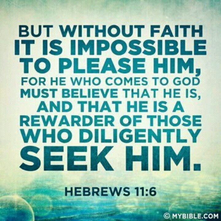 hebrews 11:6 | Words | Pinterest