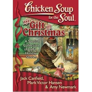 Chicken Soup for the Soul: The Gift of Christmas: A Special Collection ...