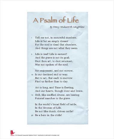 psalm of life 773 a psalm of life what the heart of the young man said to the psalmist henry wadsworth longfellow 1909-14 english poetry iii: from tennyson to whitman the harvard classics.