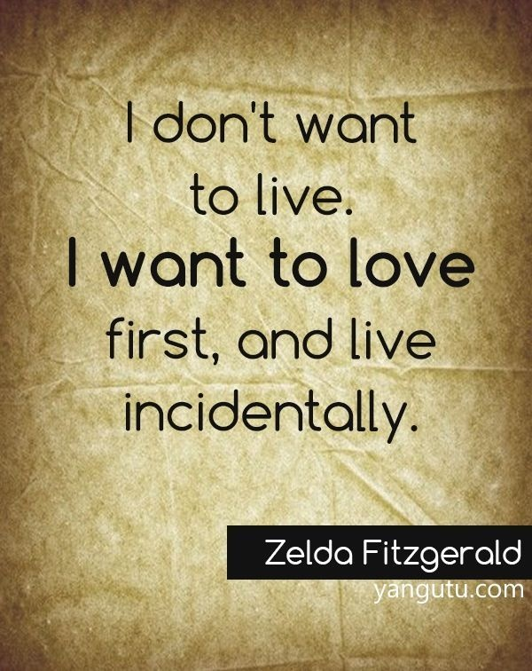 i don 39 t want to live i want to love fir by zelda