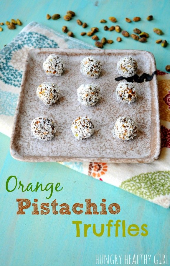 Orange Pistachio Truffles (a healthy snack with all natural ...