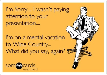 Vacation time! #winecountrylife #winehumor #lovewinecountry #sonomacounty