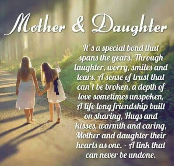 Mother daughter bond words to live by pinterest for The bond between mother and daughter