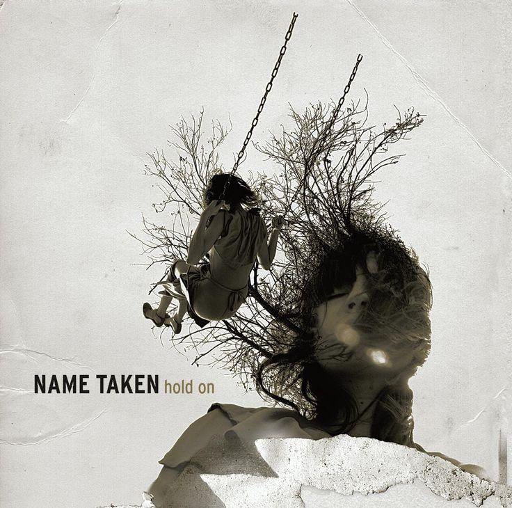 Name Taken - Hold On (2004)