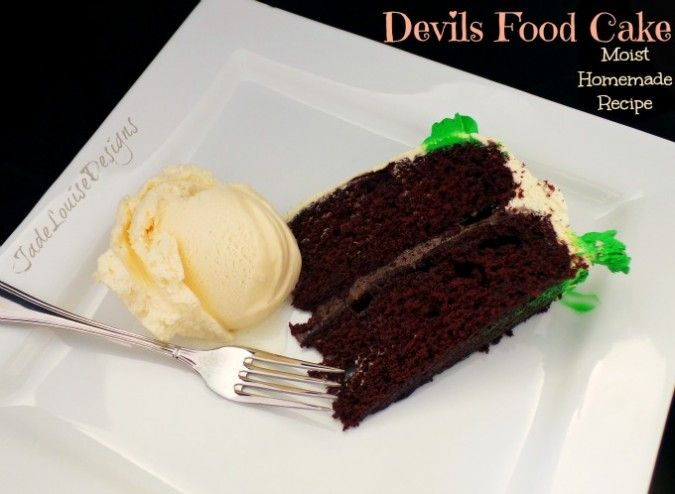 ... Devils Food Cake Recipe, Extra Moist Homemade Chocolate cake recipe