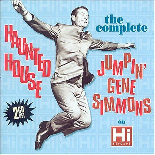 Jumpin' Gene Simmons Gene Simmons Haunted House - Hey Hey Little Girl