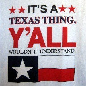 A Texas Thing