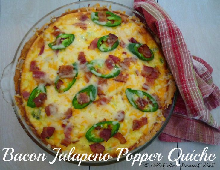 Jalapeno Popper Quiche with Bacon | Food and Recipes | Pinterest