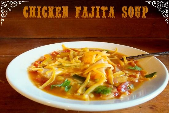 chicken fajita soup | Slow Cooker Recipes | Pinterest