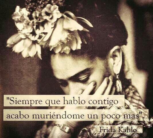 kahlo frida quotes