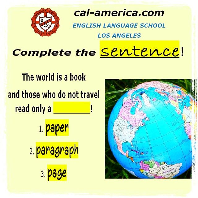 Complete the sentence with the English word a person from the United States would use!  Tell us your answer in the comments! Please share! Follow calamerica! Visit cal-america.com for spoken English classes in Los Angeles!   #Anglais #eigo #Ingles #Englishclass #IntensiveEnglish #loveEnglish #travel #arabworld #englishlesson #ielts #learnenglish #studyenglish #LosAngeles #TOEFL #TOEIC #ESL #EUA #studyabroad