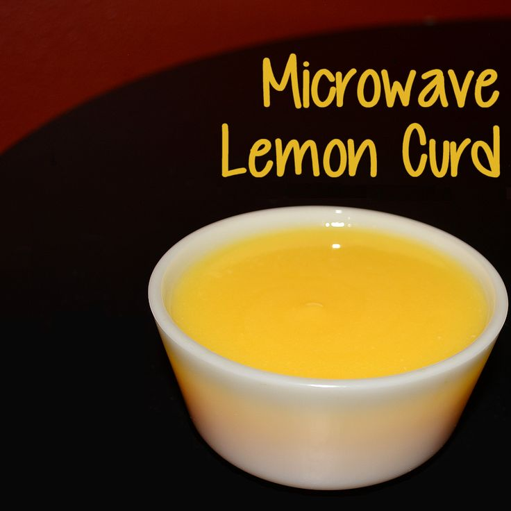 Microwave Lemon Curd - perfect lemon curd recipe for us who utilize ...