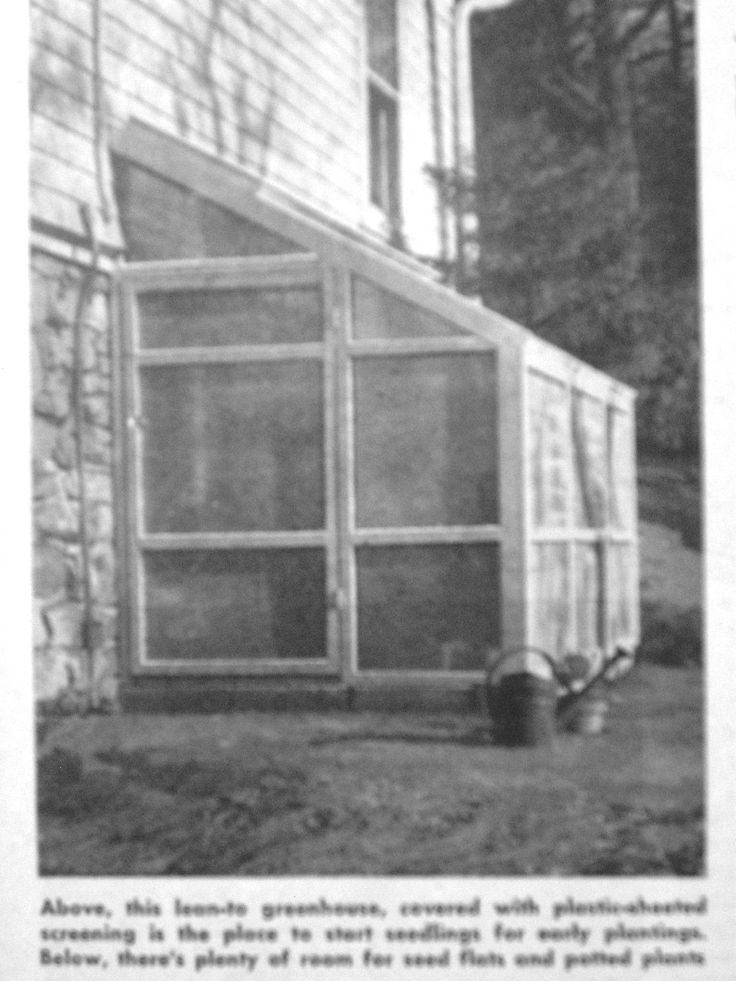 You Can Build A Lean To Greenhouse Plans Instructions