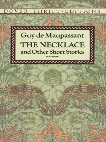 Story the Necklace by Guy De Maupassant
