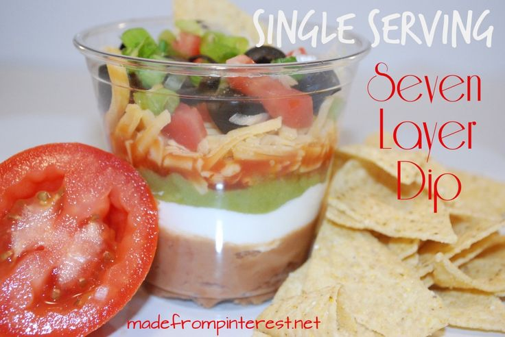 Single Serving Seven Layer Dip │ madefrompinterest.net No more ...