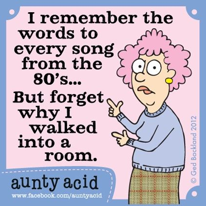 Funny quotes on forgetting things quotesgram for Acid song 80s