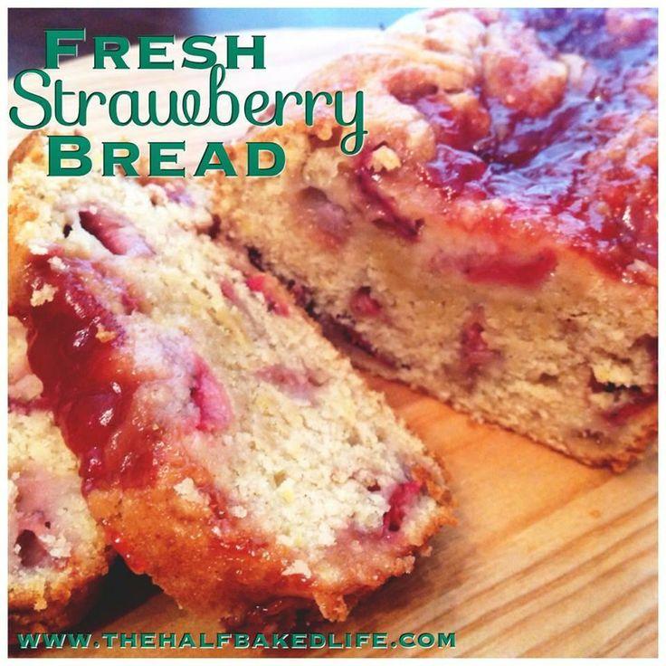 Fresh Strawberry Bread | Yummy Recipes | Pinterest