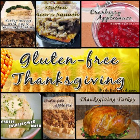 Gluten Free Thanksgiving | Food | Pinterest