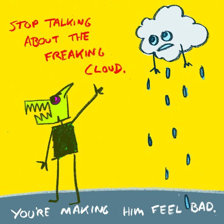 dont rain cloud