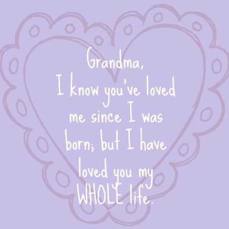 Quote love grandma cute sayings pinterest for Sweet things to say to your grandma