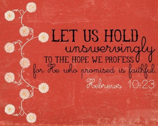 Hebrews 10:23 | words | Pinterest