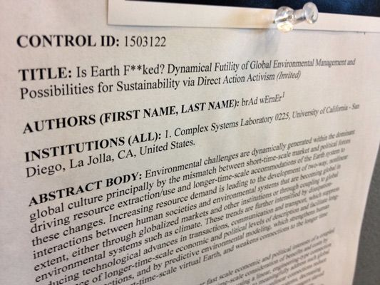 """""""Is Earth F**ked? Dynamical Futility of Global Environmental Management and Possibilities for Sustainability via Direct Action Activism"""""""