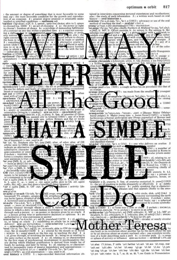 """We may never know all the good that a simple smile can do."" - Mother Teresa"