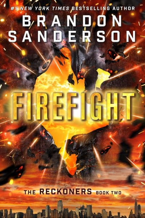 Firefight (Reckoners, #2) by Brandon Sanderson
